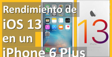 Performance de iOS 13 en un Apple iPhone 6 Plus