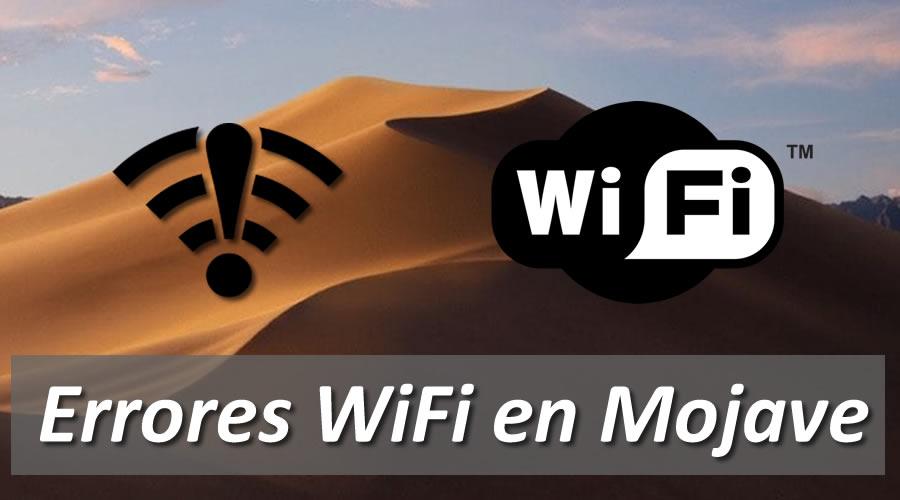 Solucionar fallos wifi en MacOs Mojave